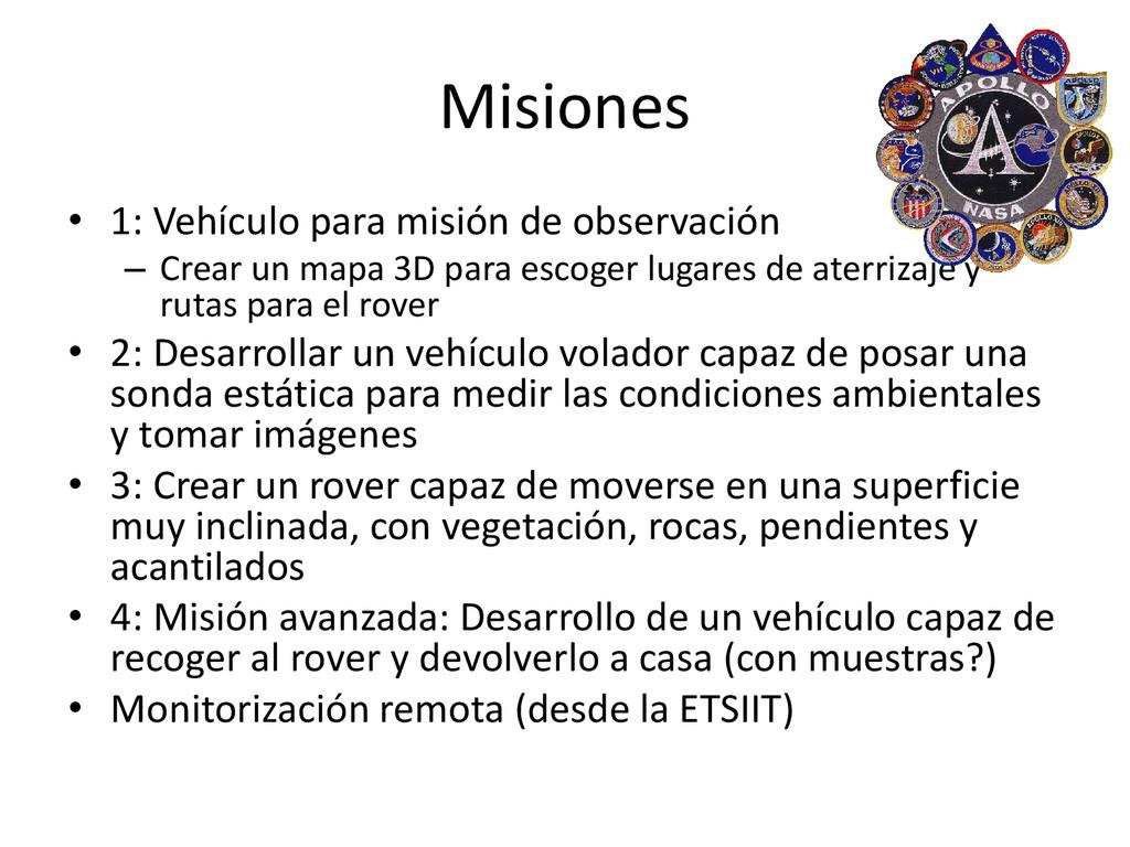 Misiones • 1: Vehículo para misión de observaci...