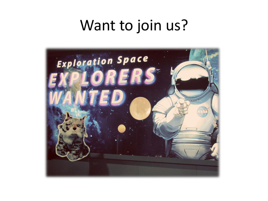 Want to join us?