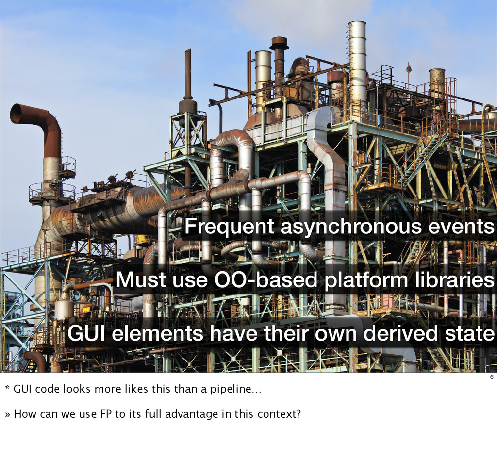 Frequent asynchronous events GUI elements have ...