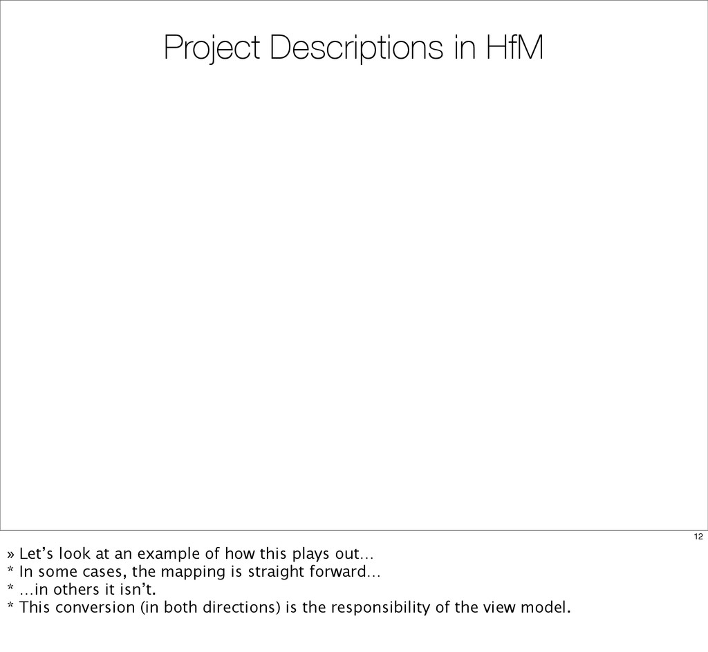 Project Descriptions in HfM 12 » Let's look at ...