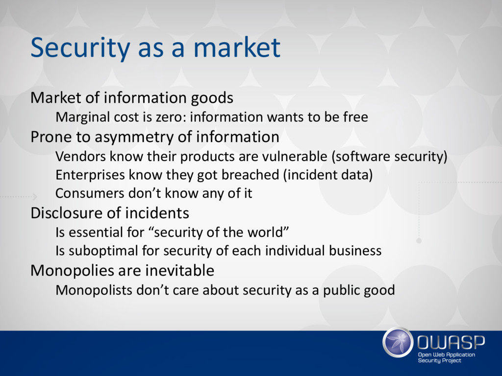 Security as a market Market of information good...