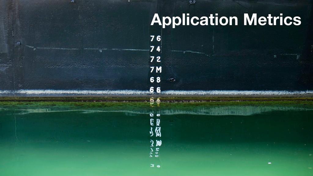 Application Metrics