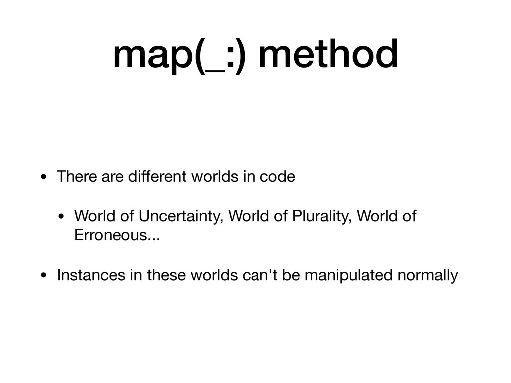 map(_:) method • There are different worlds in c...