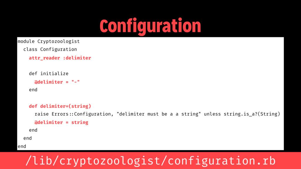 Configuration module Cryptozoologist class Conf...