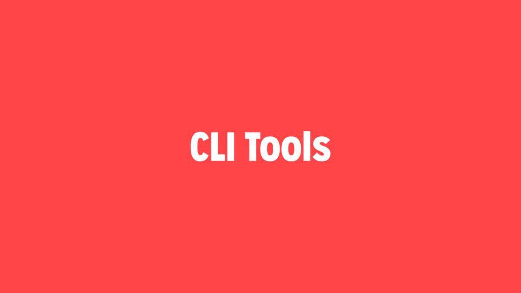 CLI Tools