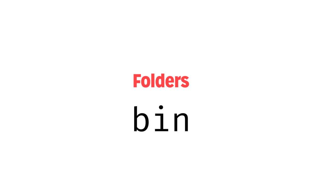 Folders bin