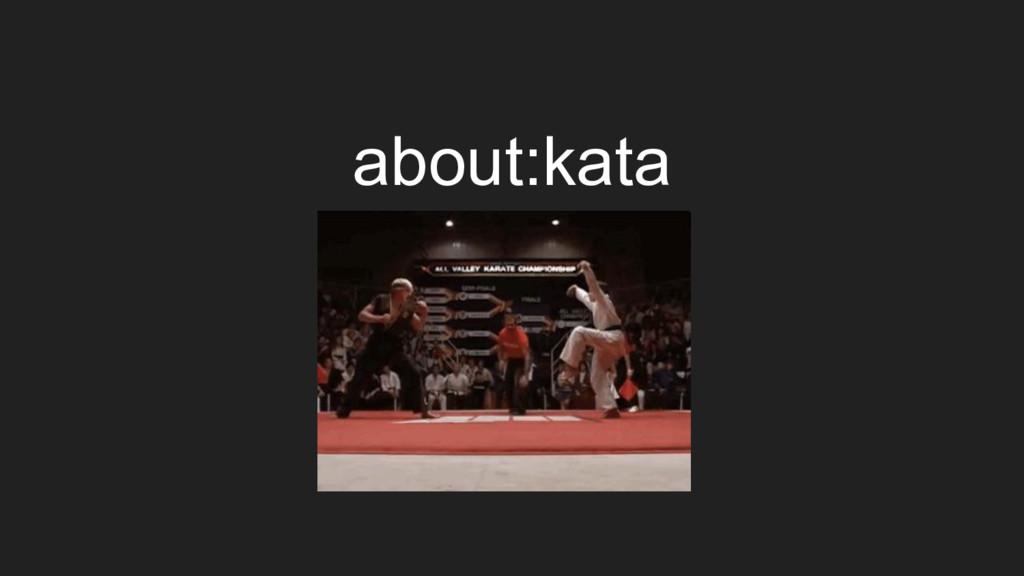 about:kata