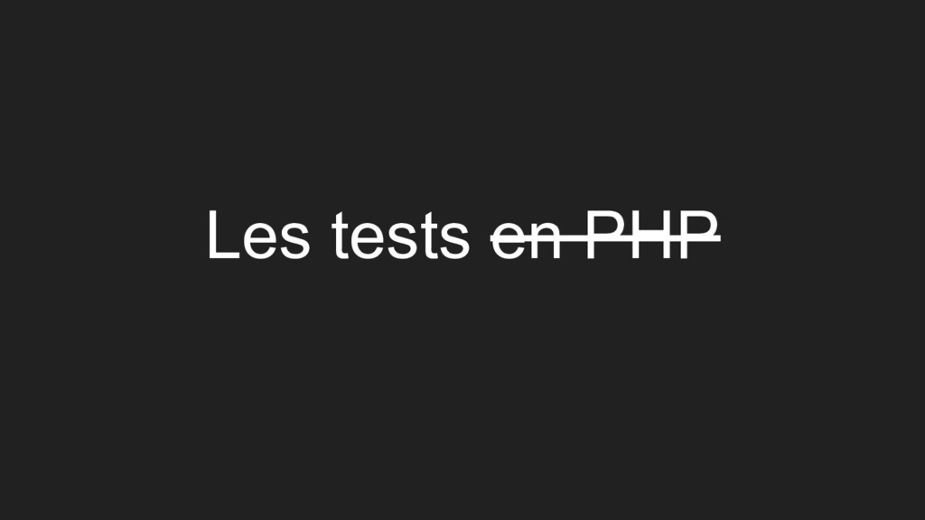Les tests en PHP