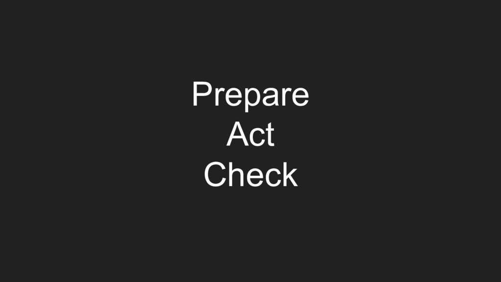 Prepare Act Check