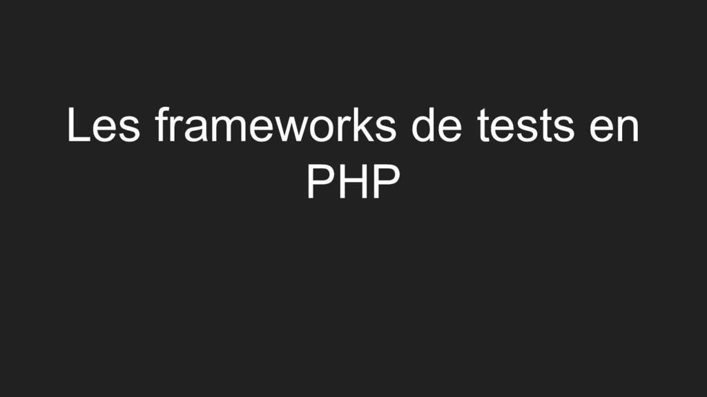 Les frameworks de tests en PHP