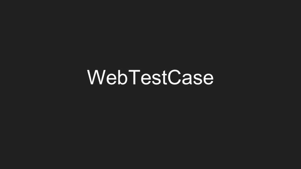 WebTestCase