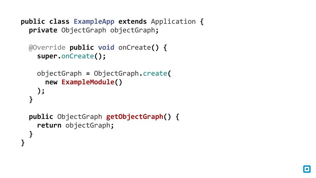 public class ExampleApp extends App...