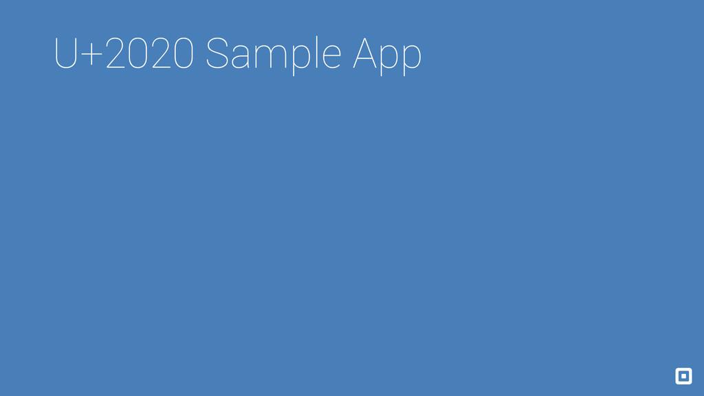 U+2020 Sample App
