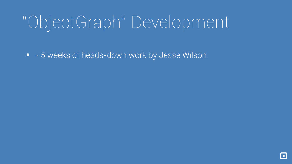 """ObjectGraph"" Development • ~5 weeks of heads-d..."