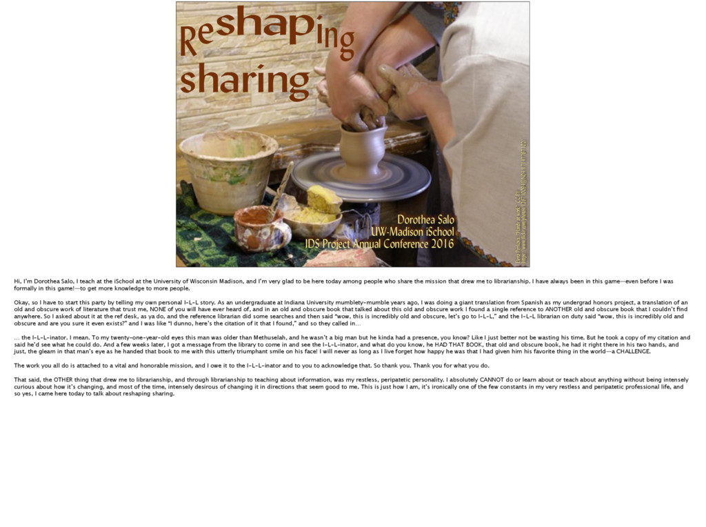 Reshaping sharing Dorothea Salo UW-Madison iSch...