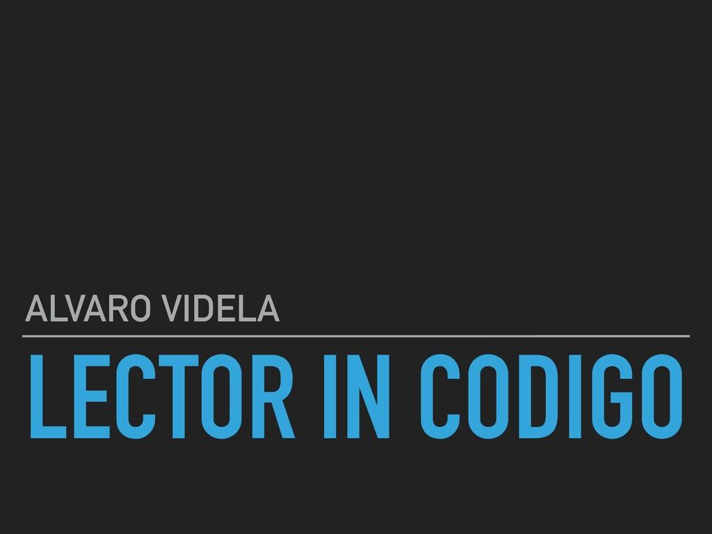 LECTOR IN CODIGO ALVARO VIDELA