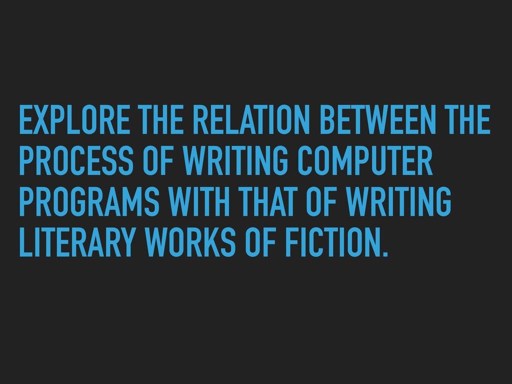 EXPLORE THE RELATION BETWEEN THE PROCESS OF WRI...