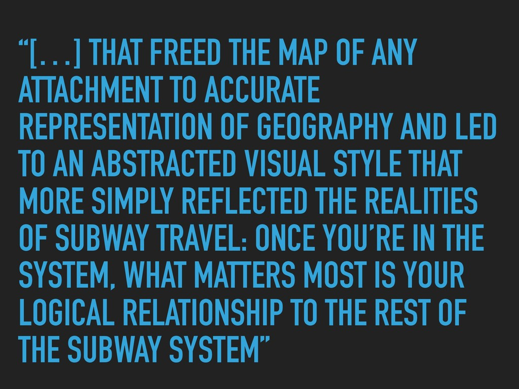 """""""[…] THAT FREED THE MAP OF ANY ATTACHMENT TO AC..."""