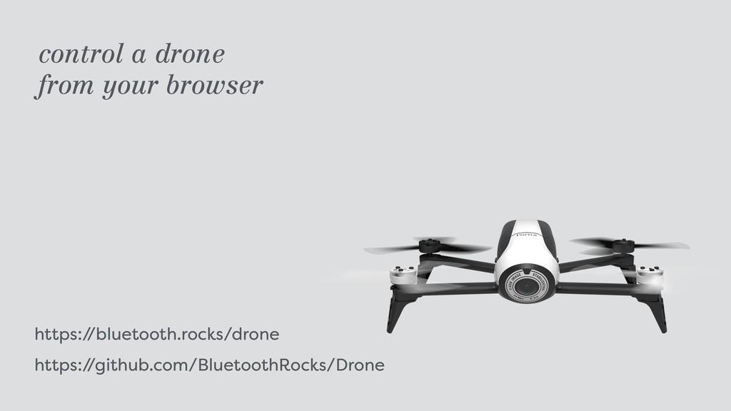 https:/ /bluetooth.rocks/drone https:/ /github...