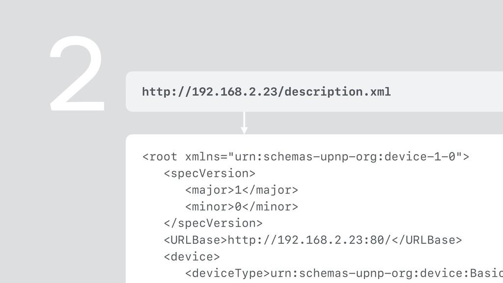 """<root xmlns=""""urn:schemas-upnp-org:device-1-0""""> ..."""