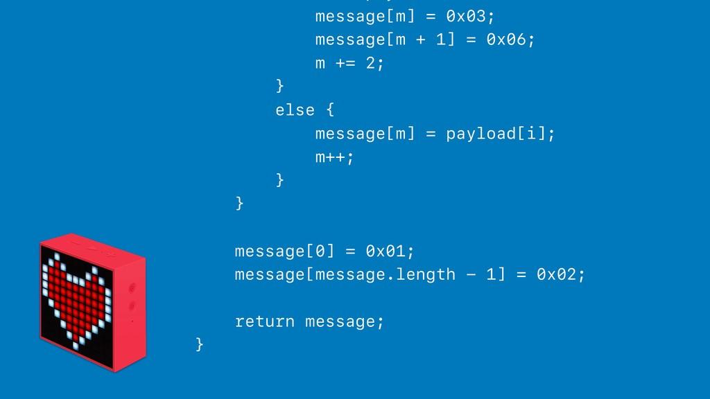 message[m] = 0x03; message[m + 1] = 0x06; m += ...