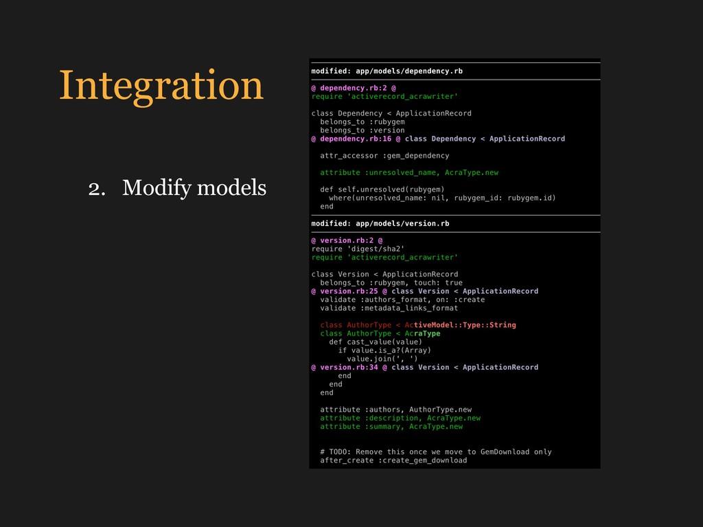 Integration 2. Modify models