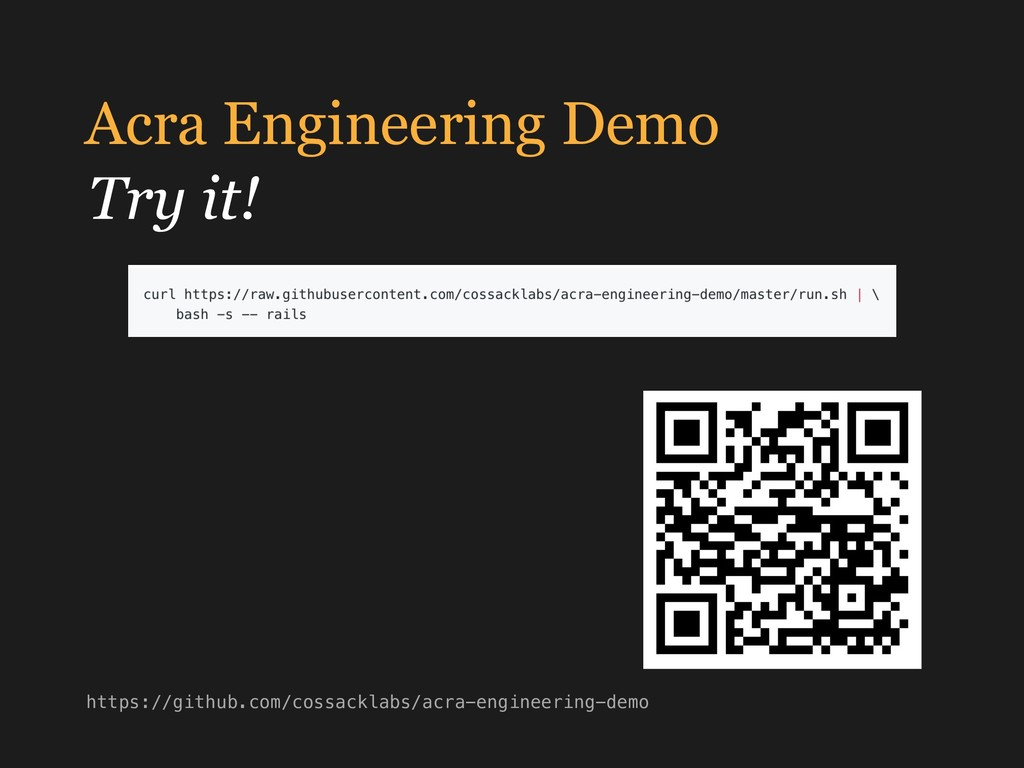 Acra Engineering Demo https://github.com/cossac...