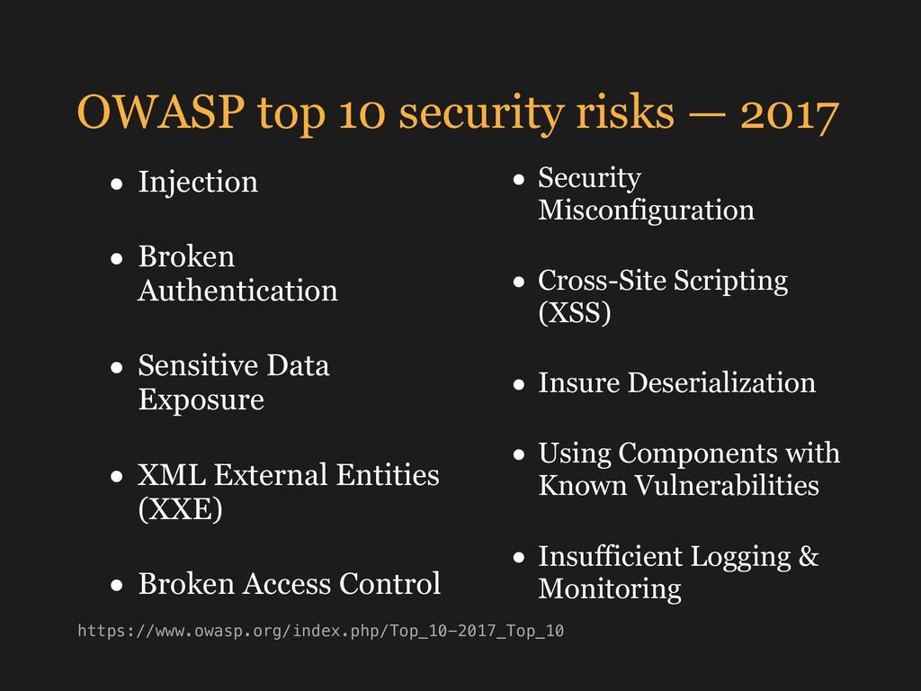 OWASP top 10 security risks — 2017 • Security M...