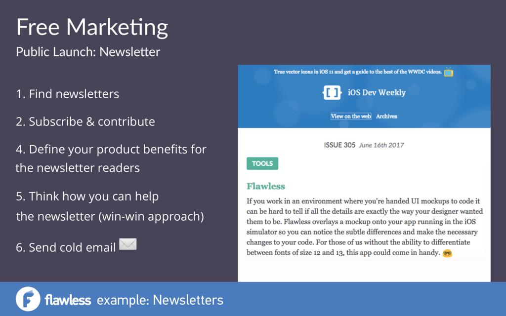 example: Newsletters Free Marke(ng Public Launc...