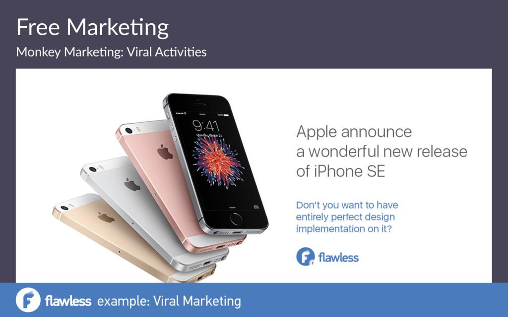 Free Marke(ng Monkey Marke(ng: Viral Ac(vi(es e...