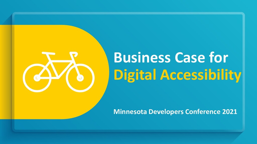 Business Case for Digital Accessibility Minneso...