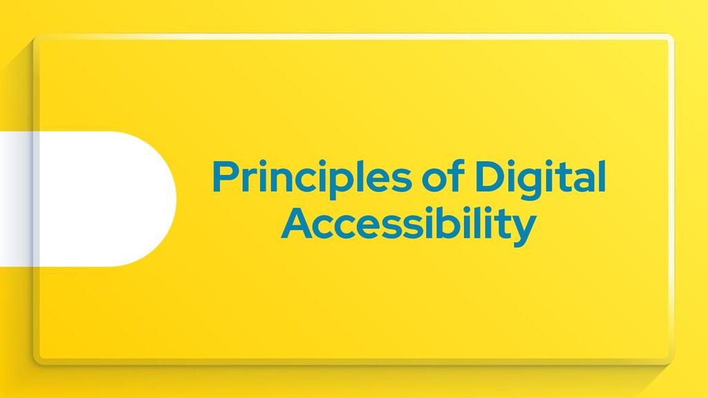 Principles of Digital Accessibility