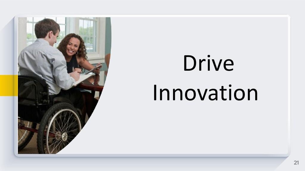 21 Drive Innovation