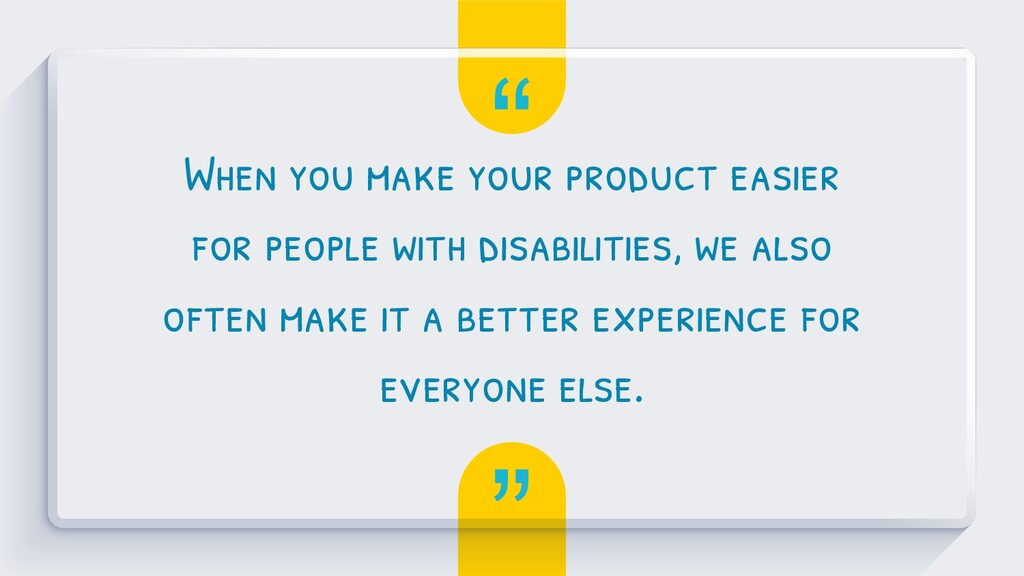 """"""" """" When you make your product easier for peopl..."""