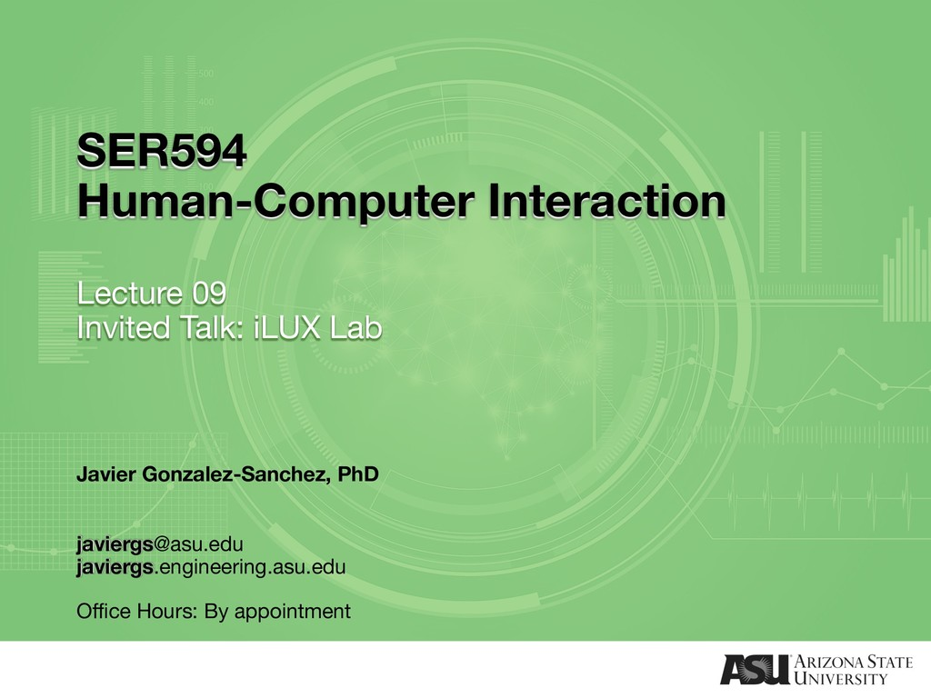 SER594 Human-Computer Interaction Lecture 09 In...