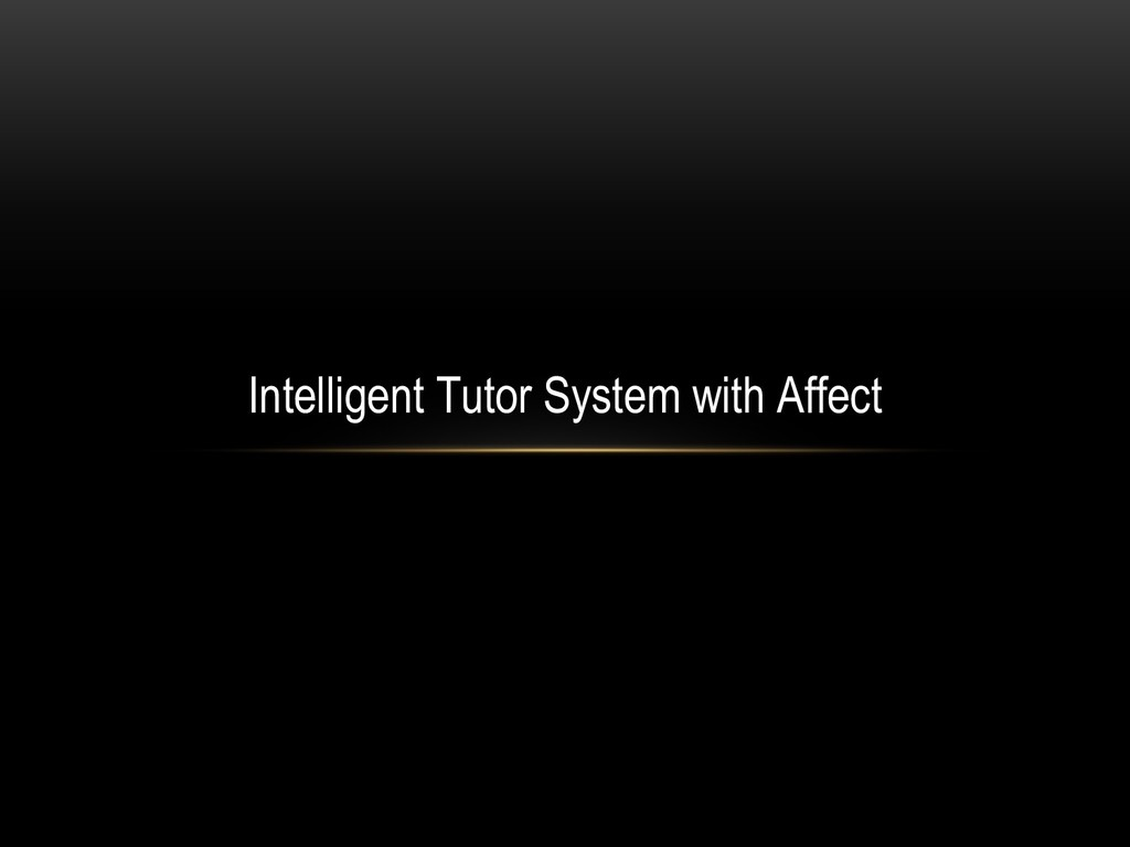 Intelligent Tutor System with Affect