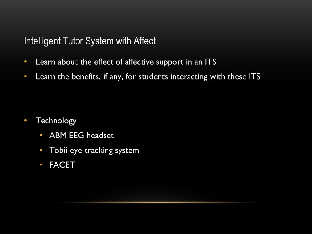 Intelligent Tutor System with Affect • Learn ab...