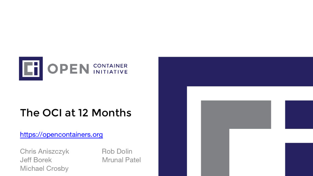 The OCI at 12 Months https://opencontainers.org...