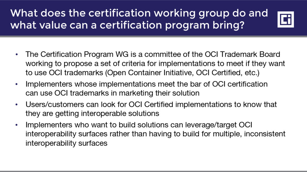 • The Certification Program WG is a committee o...