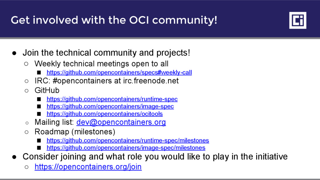 Get involved with the OCI community! ● Join the...