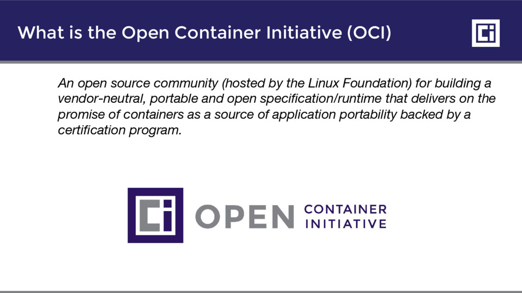 What is the Open Container Initiative (OCI) An ...
