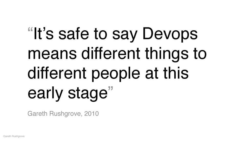 """""""It's safe to say Devops means different things..."""