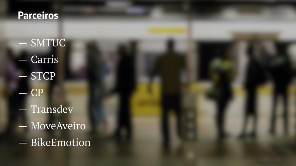 Parceiros — SMTUC — Carris — STCP — CP — Transd...