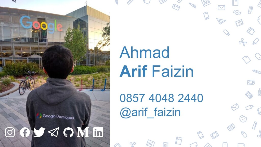 34 Ahmad Arif Faizin 0857 4048 2440 @arif_faizin