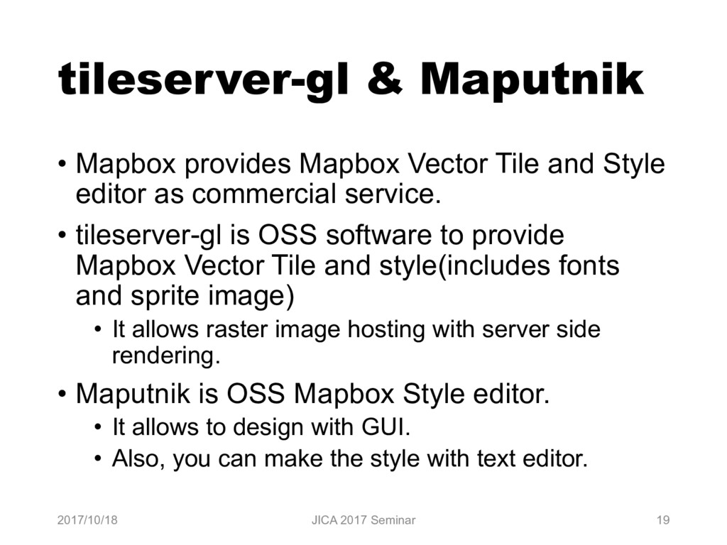 tileserver-gl & Maputnik • Mapbox provides Mapb...