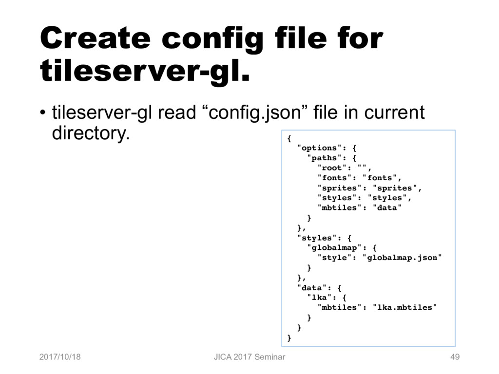 Create config file for tileserver-gl. • tileser...