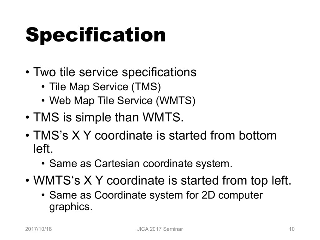 Specification • Two tile service specifications...