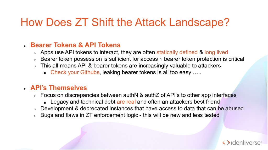 ® How Does ZT Shift the Attack Landscape? ● Bea...