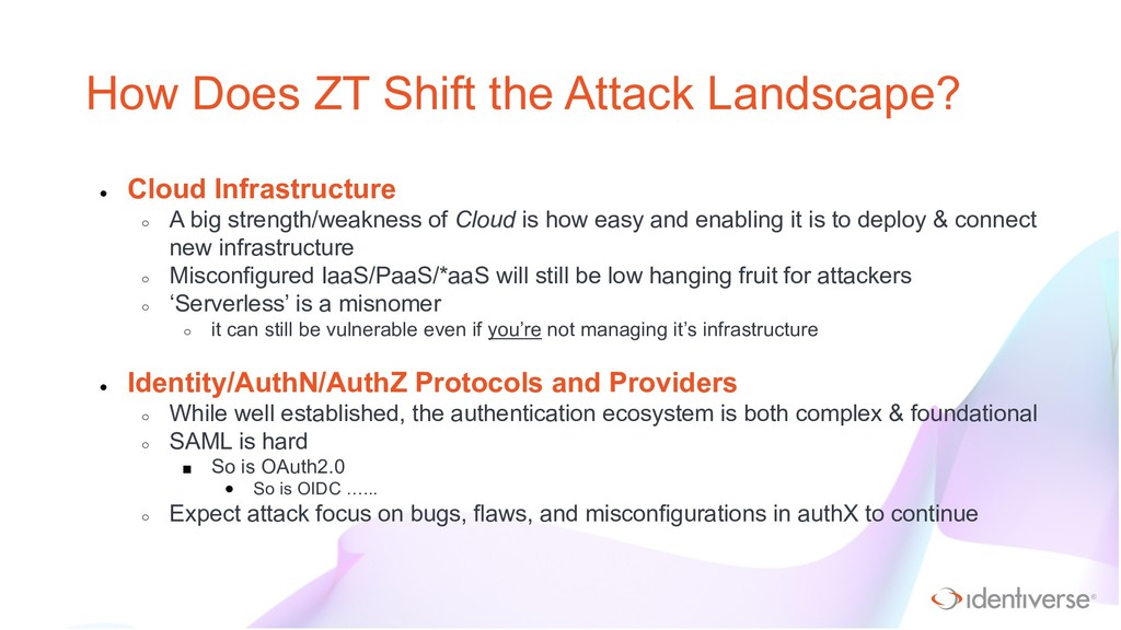 ® How Does ZT Shift the Attack Landscape? ● Clo...