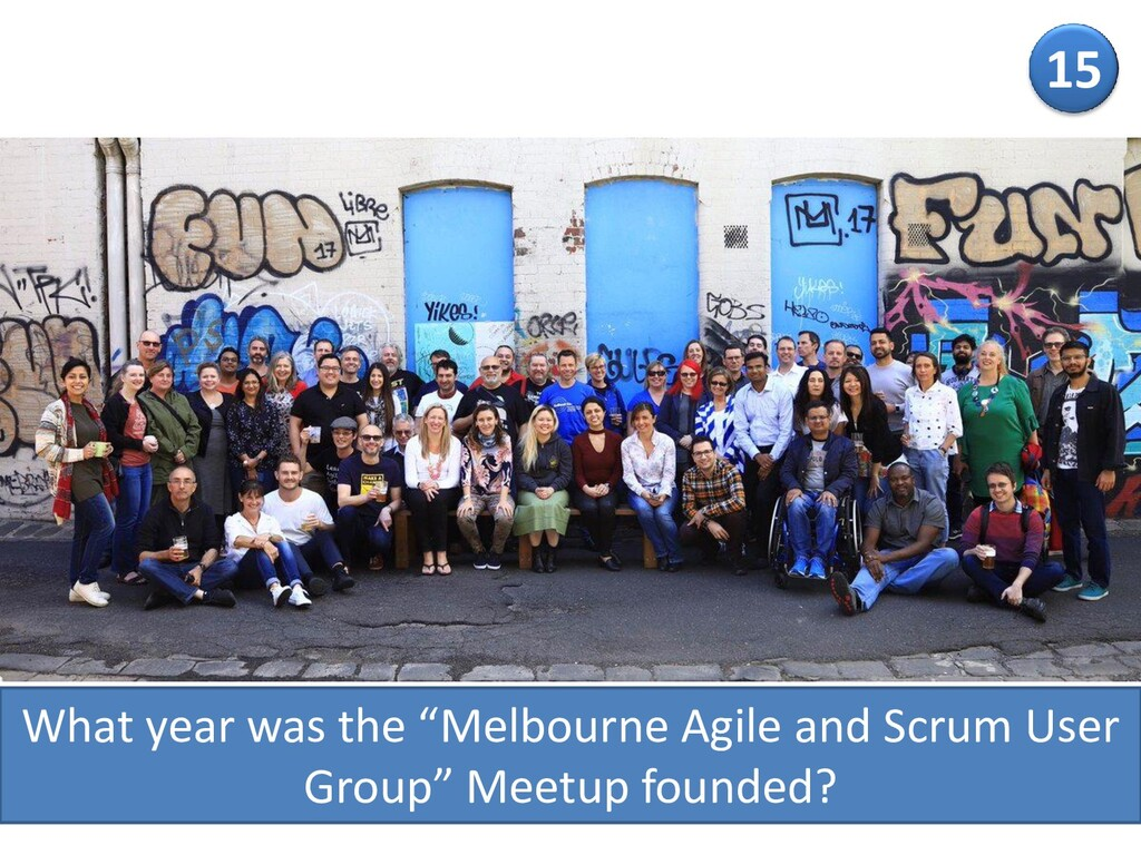 "What year was the ""Melbourne Agile and Scrum Us..."
